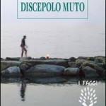 Discepolo muto, libro di un Amico