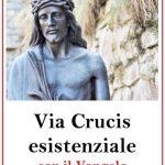 VIA CRUCIS 2019: SCARICA IL PDF gratis!